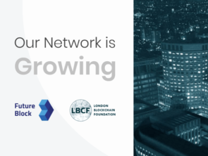 Our Network is Growing: FutureBlock partners with London Blockchain Foundation (LBCF)