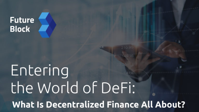 Entering the World of DeFi: What Is Decentralized Finance All About?