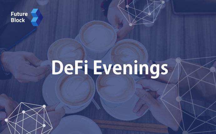 Welcome to DeFi Evenings!