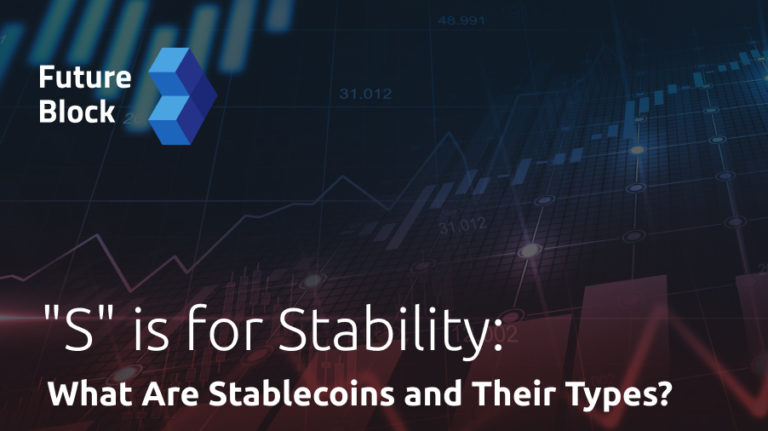 """""""S"""" is for Stability: What Are Stablecoins?"""