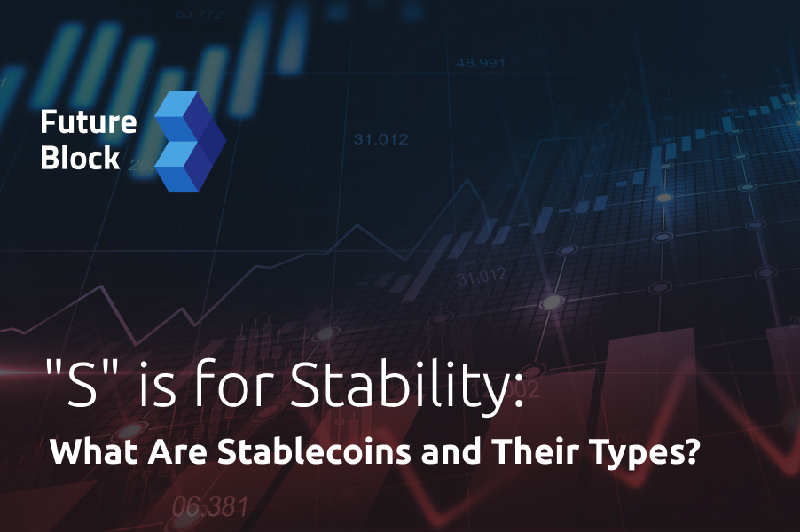 """S"" is for Stability: What Are Stablecoins?"
