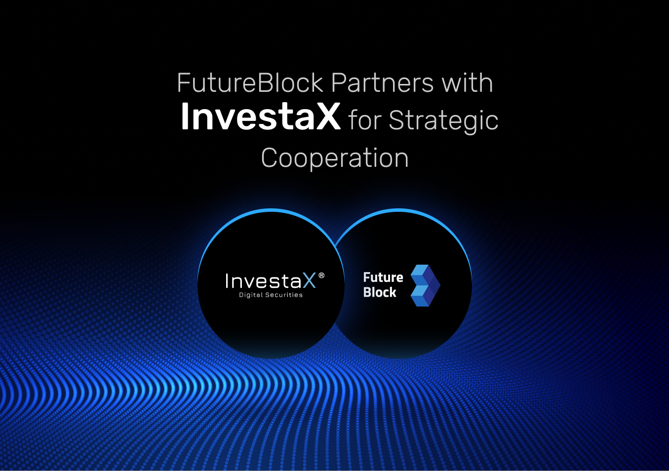 Building Blockchain Products Together: Meet Our Partner - InvestaX!